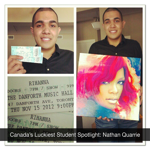 Nathan Quarrie won two tickets to see an ultra-exclusive Rihanna concert in Toronto.