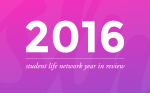 2016 in Review Student Life Network