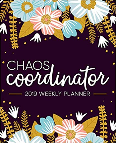 Chaos Coordinator, Weekly Planner