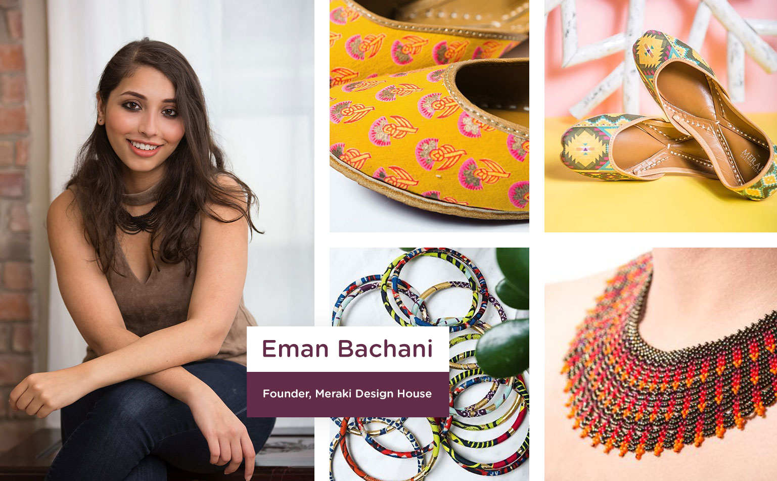 SLN Creators: Advice from Eman Bachani (Founder, Meraki Design House)