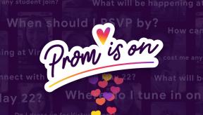 #PromIsOn2020 FAQ