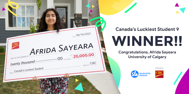 Canada's Luckiest Student Winner 2021